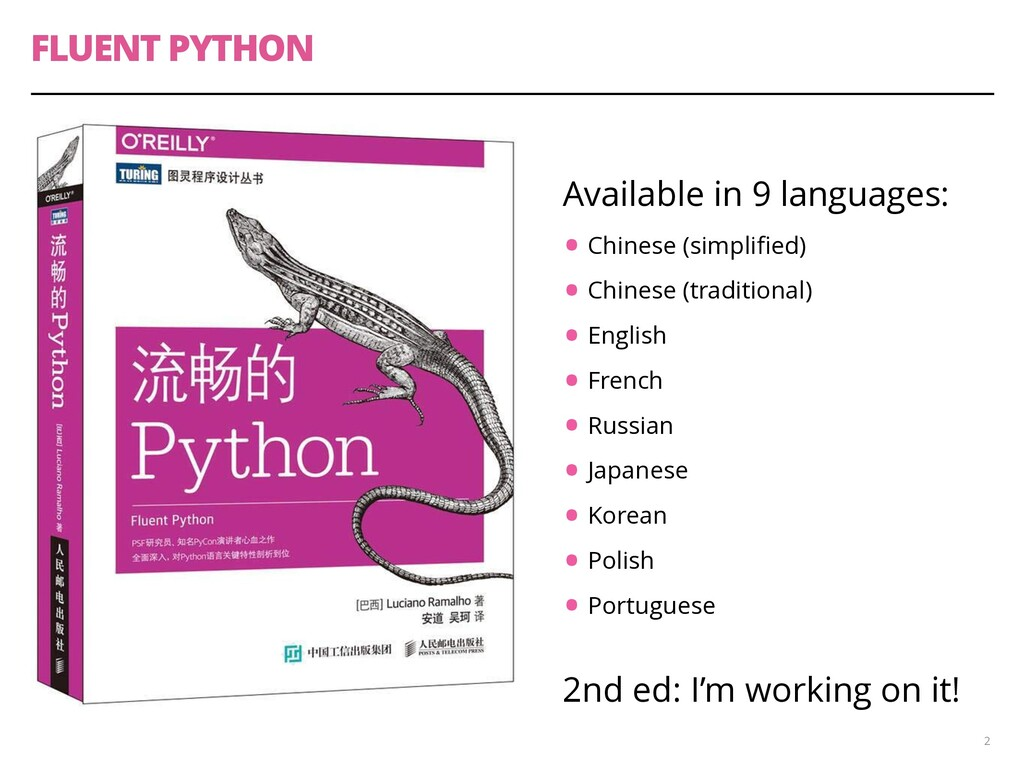 FLUENT PYTHON 2 Available in 9 languages: •Chin...