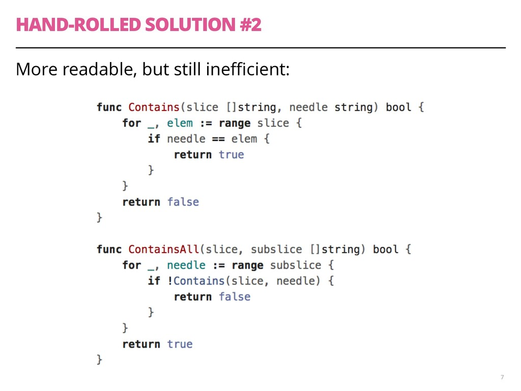 HAND-ROLLED SOLUTION #2 More readable, but stil...
