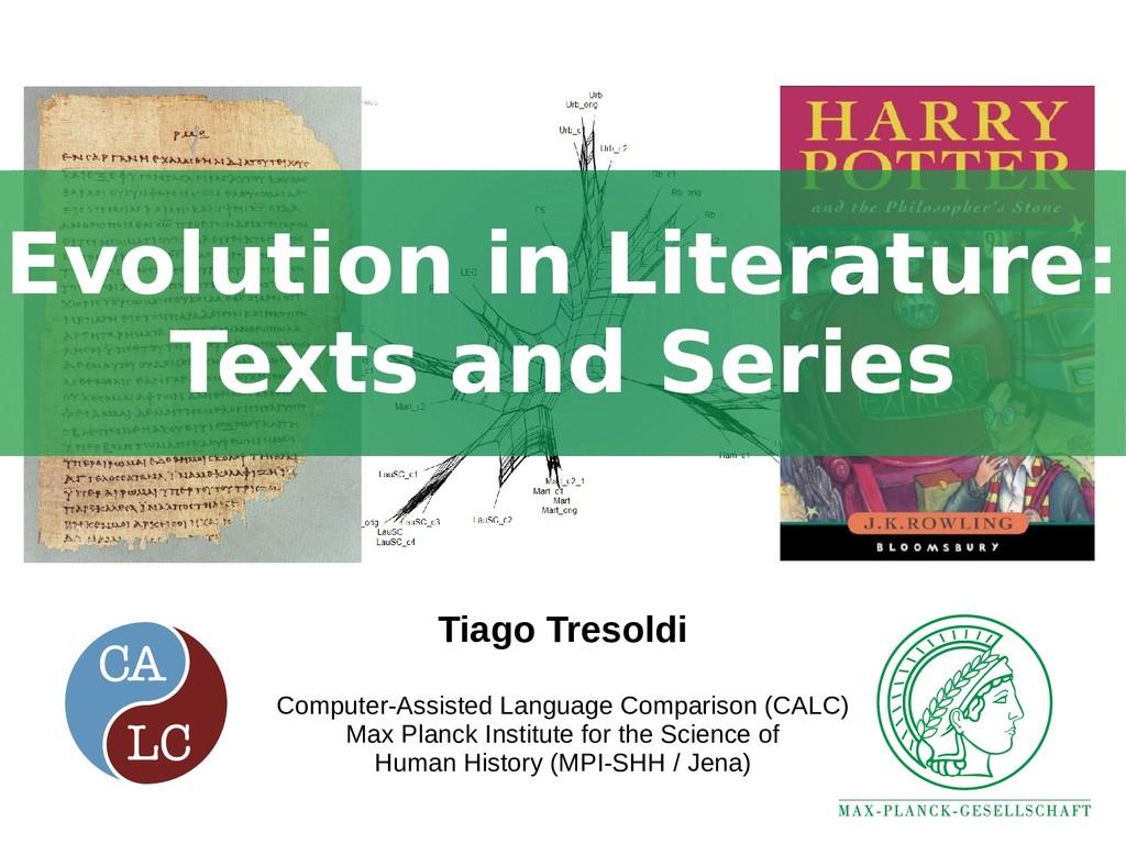 Evolution in Literature: Texts and Series Evolu...