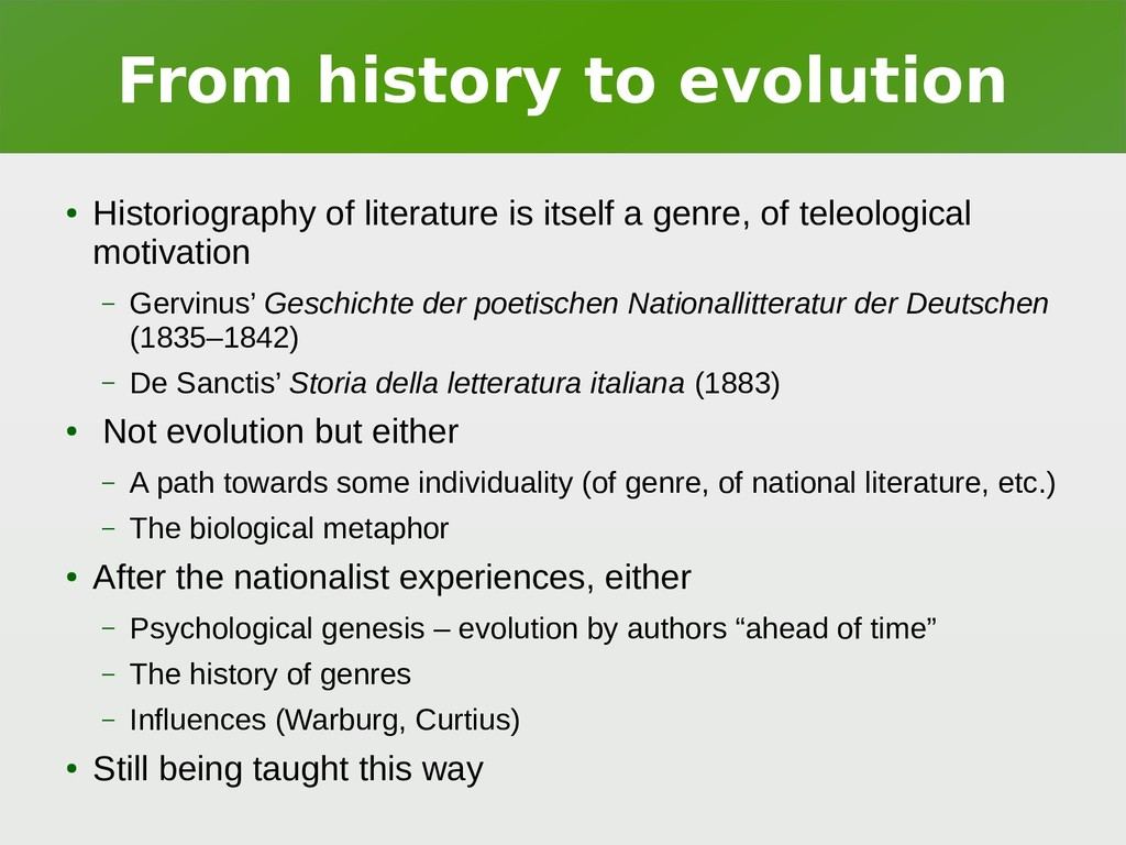 From history to evolution ● Historiography of l...