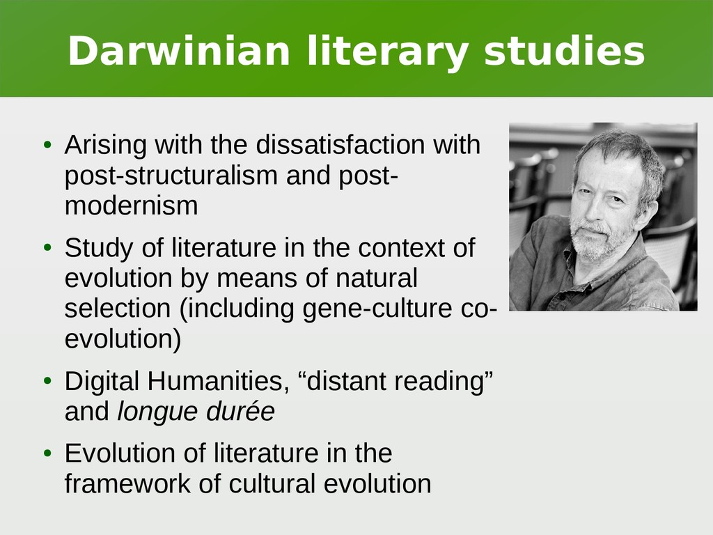 Darwinian literary studies ● Arising with the d...