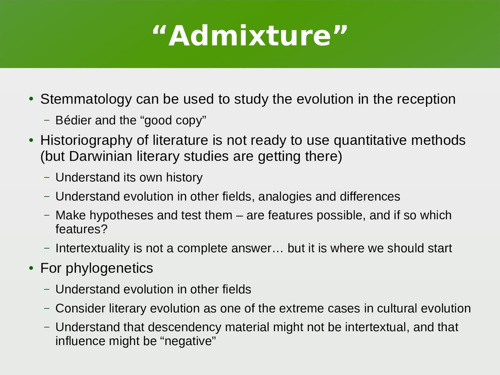 """Admixture"" ● Stemmatology can be used to study..."