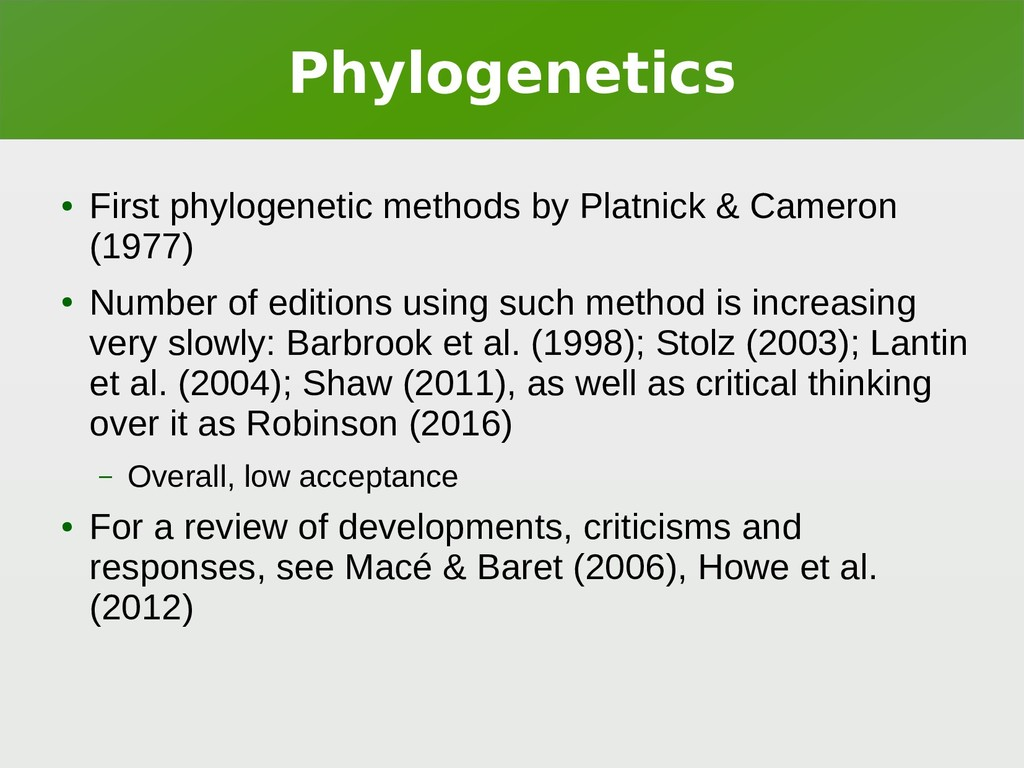 Phylogenetics ● First phylogenetic methods by P...