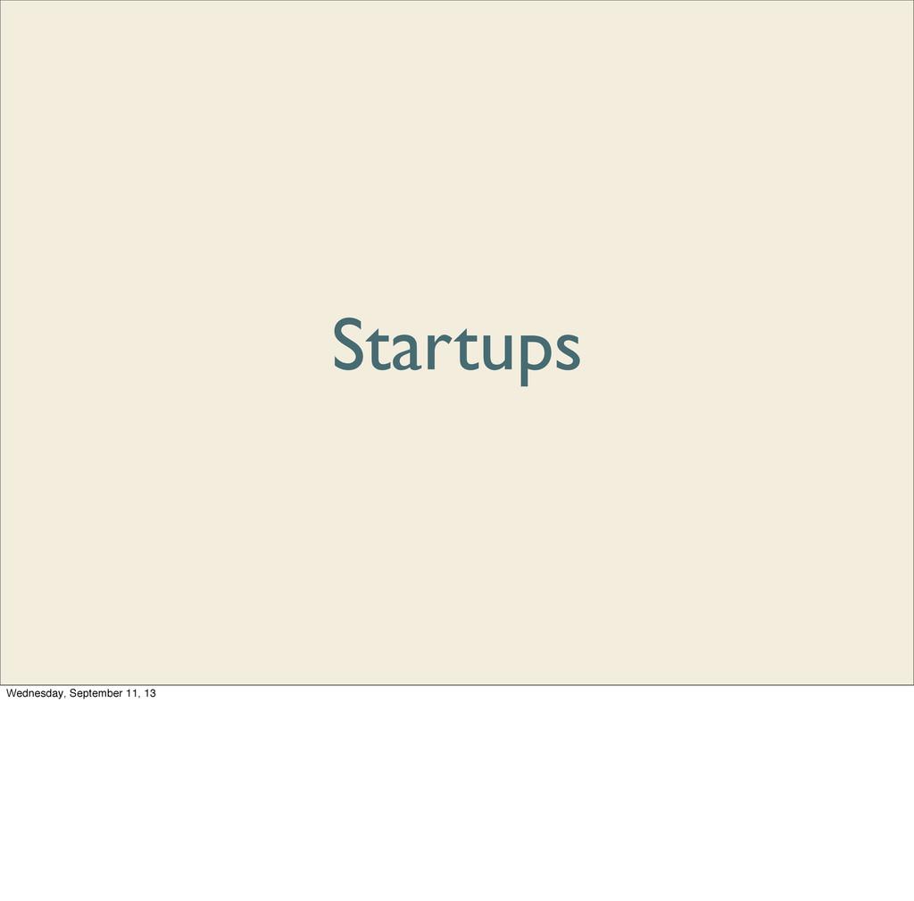 Startups Wednesday, September 11, 13