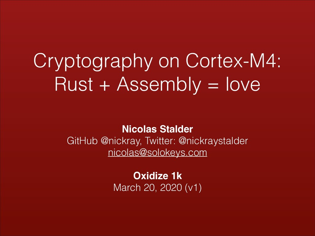 Cryptography on Cortex-M4: Rust + Assembly = lo...