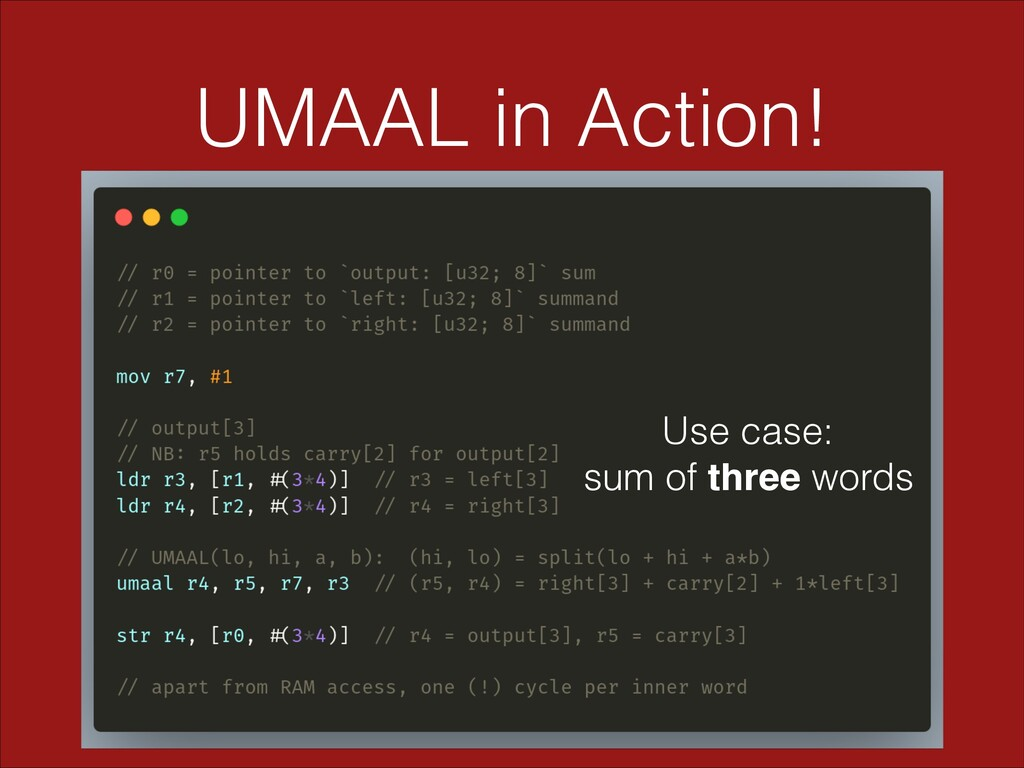 UMAAL in Action! Use case: