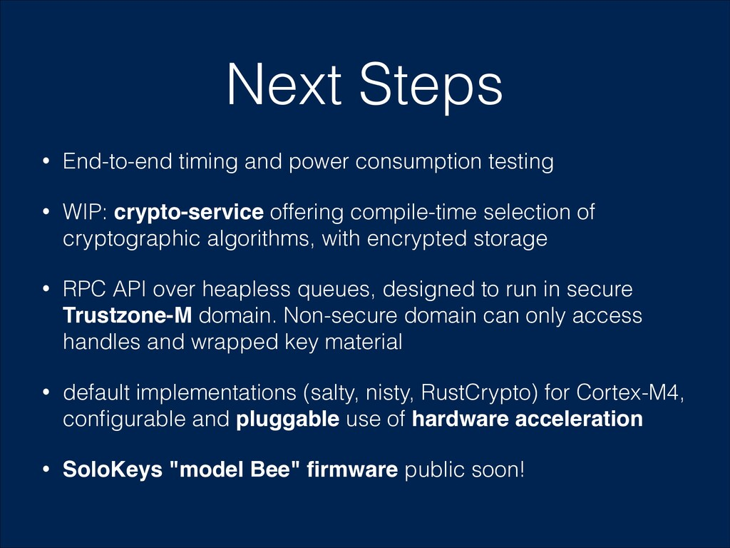 Next Steps • End-to-end timing and power consum...