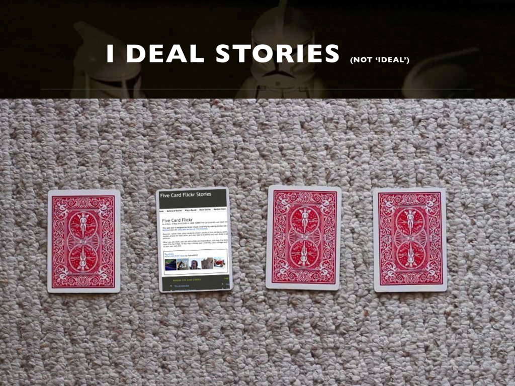 I DEAL STORIES (NOT 'IDEAL')