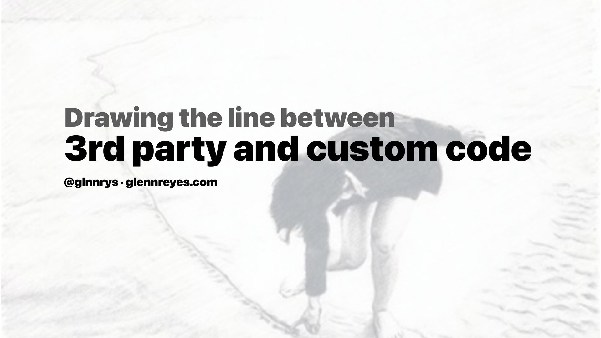 Drawing the line between 3rd party and custom c...