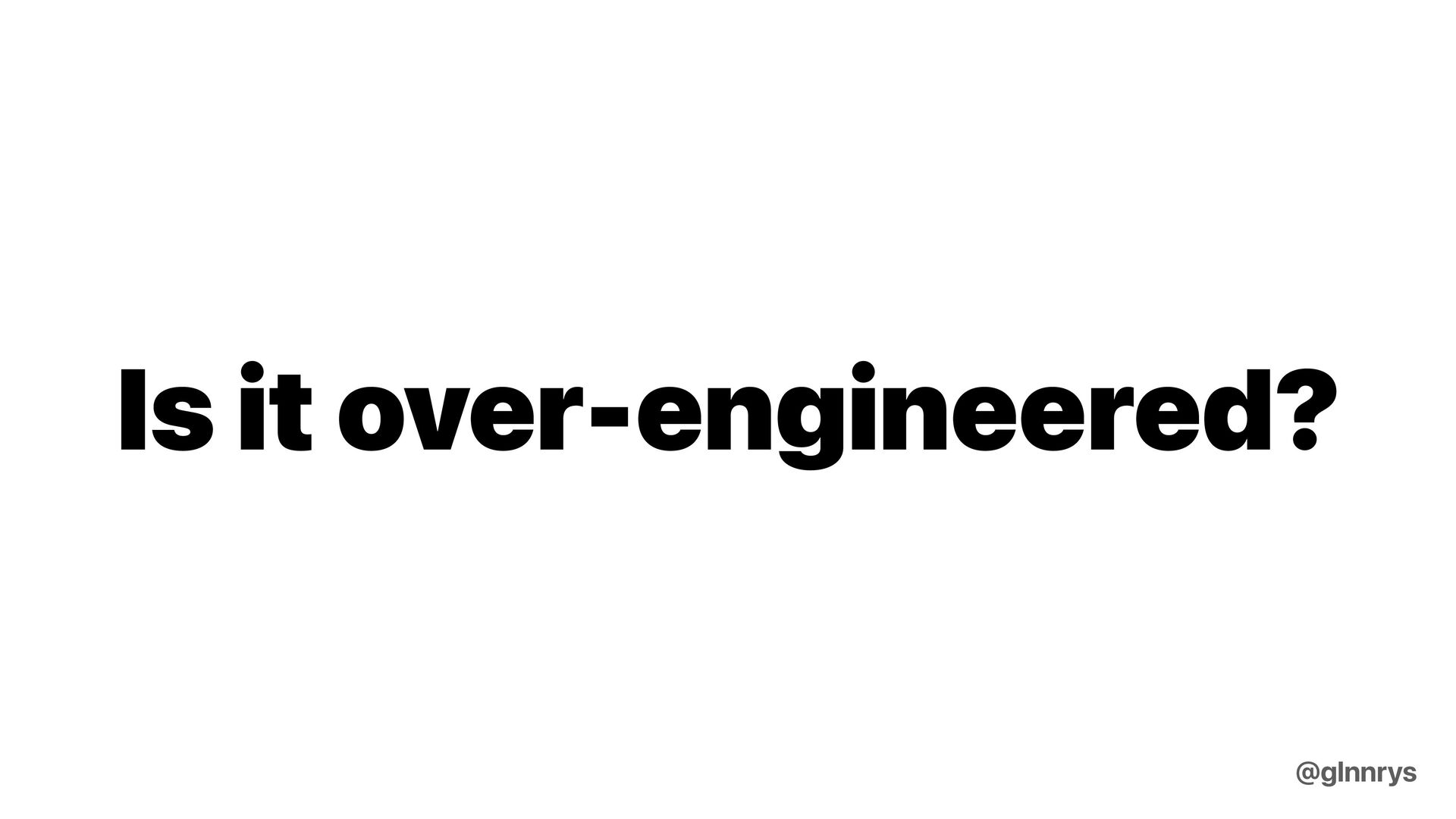 People love solving problems @glnnrys