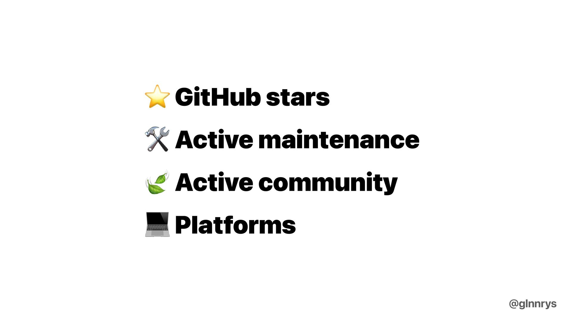 Let maintainers know about your problem, ideas ...