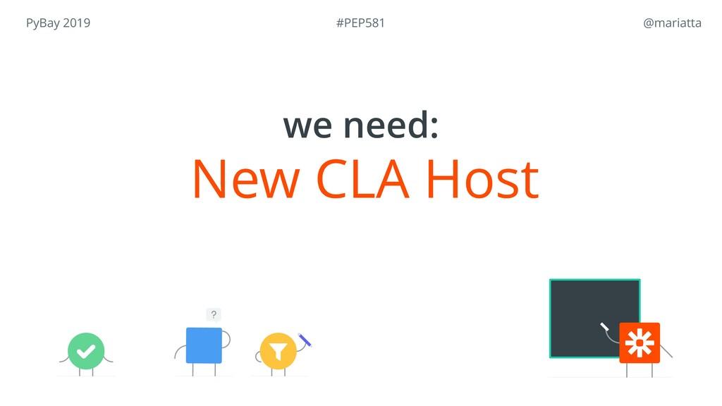 PyBay 2019 @mariatta New CLA Host we need: #PE...