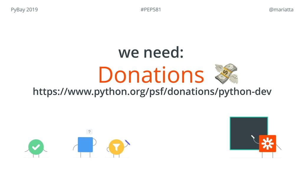 PyBay 2019 @mariatta Donations https://www.pyt...
