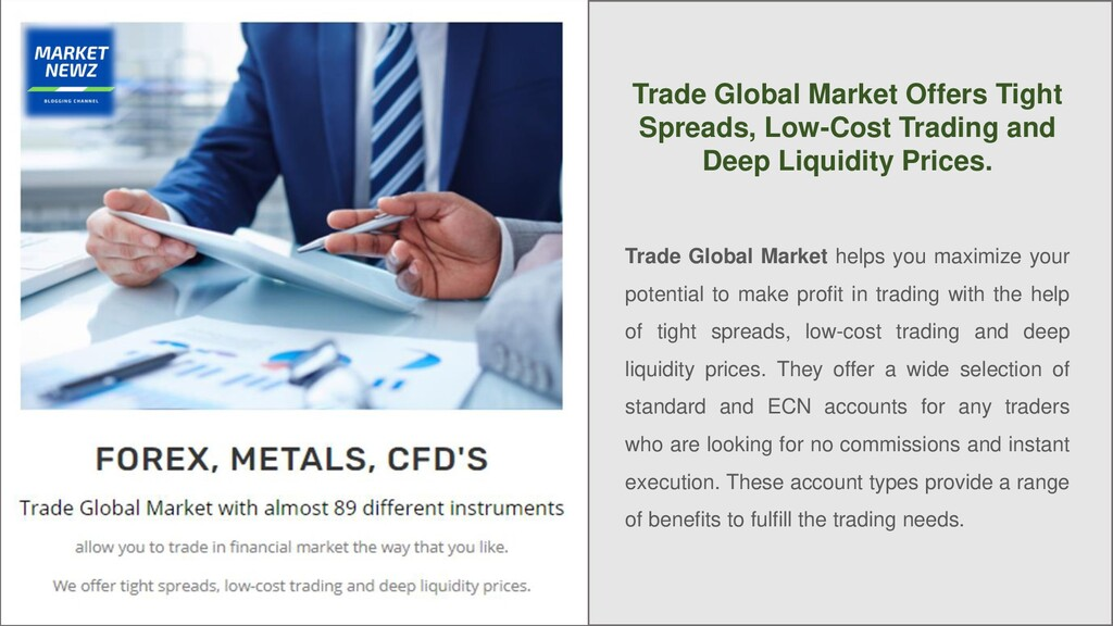 Trade Global Market Offers Tight Spreads, Low-C...