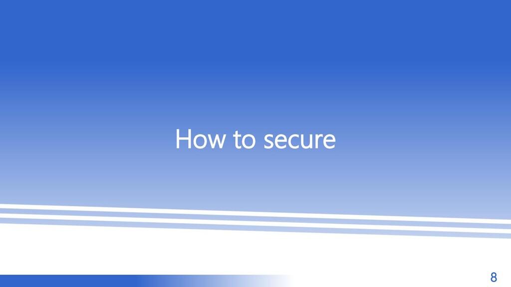 マスター タイトルの書式設定 How to secure 8