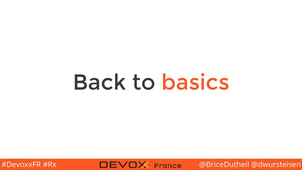 @BriceDutheil @dwursteisen #DevoxxFR #Rx Back t...