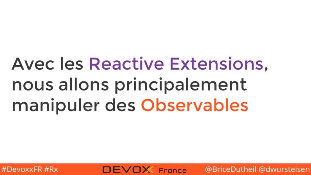@BriceDutheil @dwursteisen #DevoxxFR #Rx Avec l...