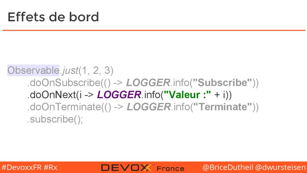 @BriceDutheil @dwursteisen #DevoxxFR #Rx Effets...