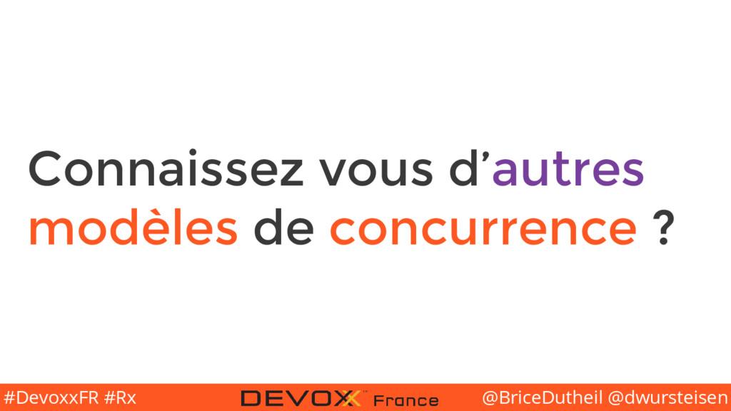 @BriceDutheil @dwursteisen #DevoxxFR #Rx Connai...