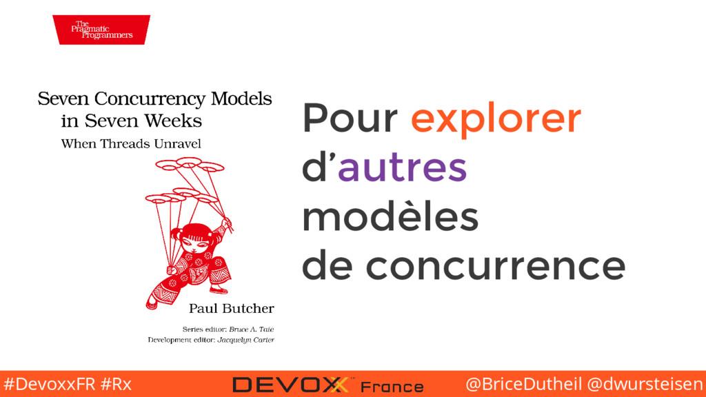 @BriceDutheil @dwursteisen #DevoxxFR #Rx Pour e...