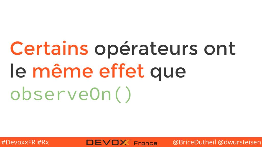 @BriceDutheil @dwursteisen #DevoxxFR #Rx Certai...