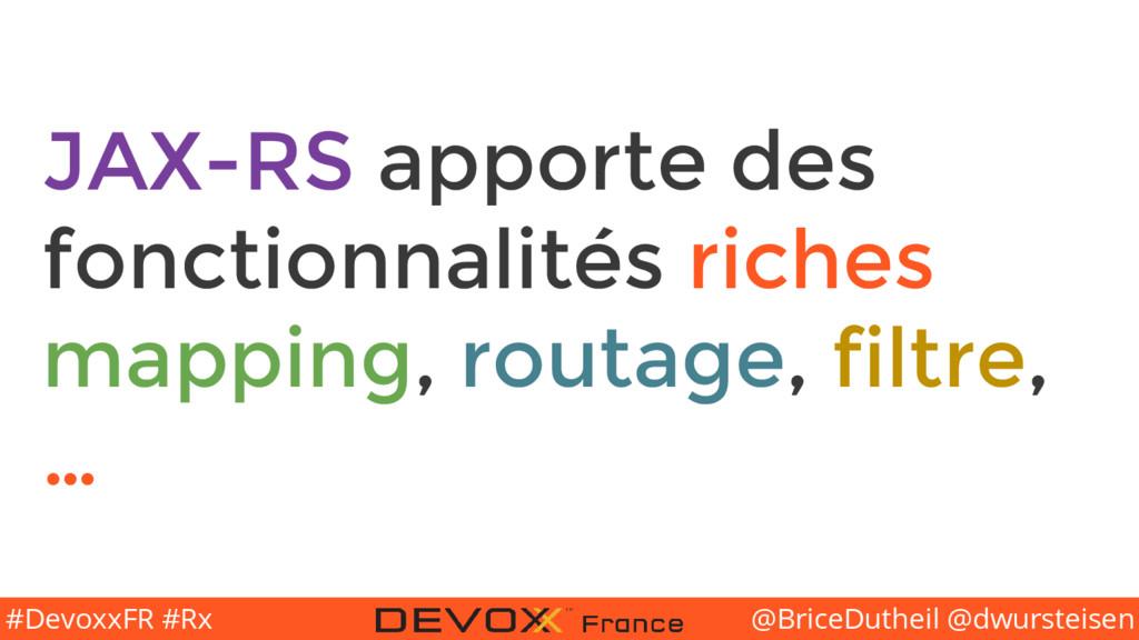 @BriceDutheil @dwursteisen #DevoxxFR #Rx JAX-RS...