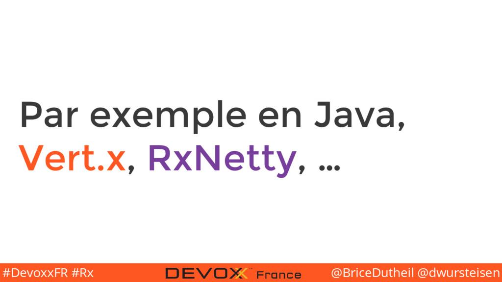 @BriceDutheil @dwursteisen #DevoxxFR #Rx Par ex...