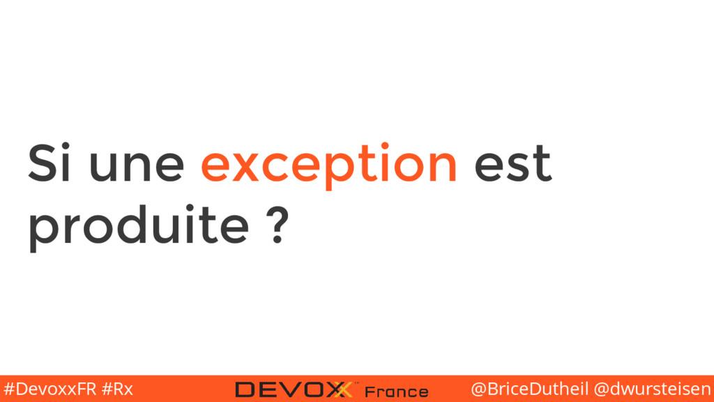 @BriceDutheil @dwursteisen #DevoxxFR #Rx Si une...