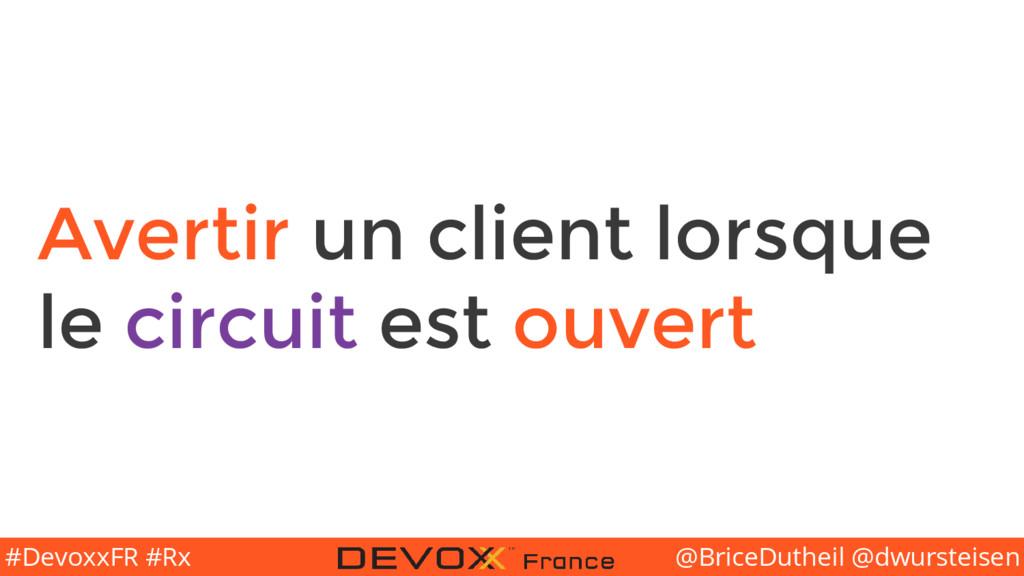 @BriceDutheil @dwursteisen #DevoxxFR #Rx Averti...