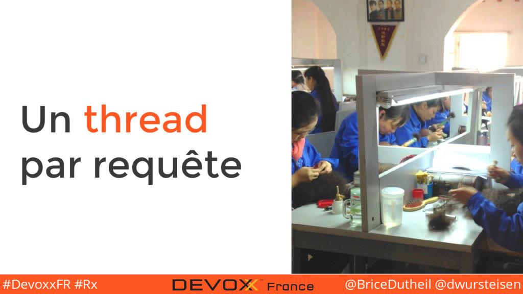 @BriceDutheil @dwursteisen #DevoxxFR #Rx Un thr...