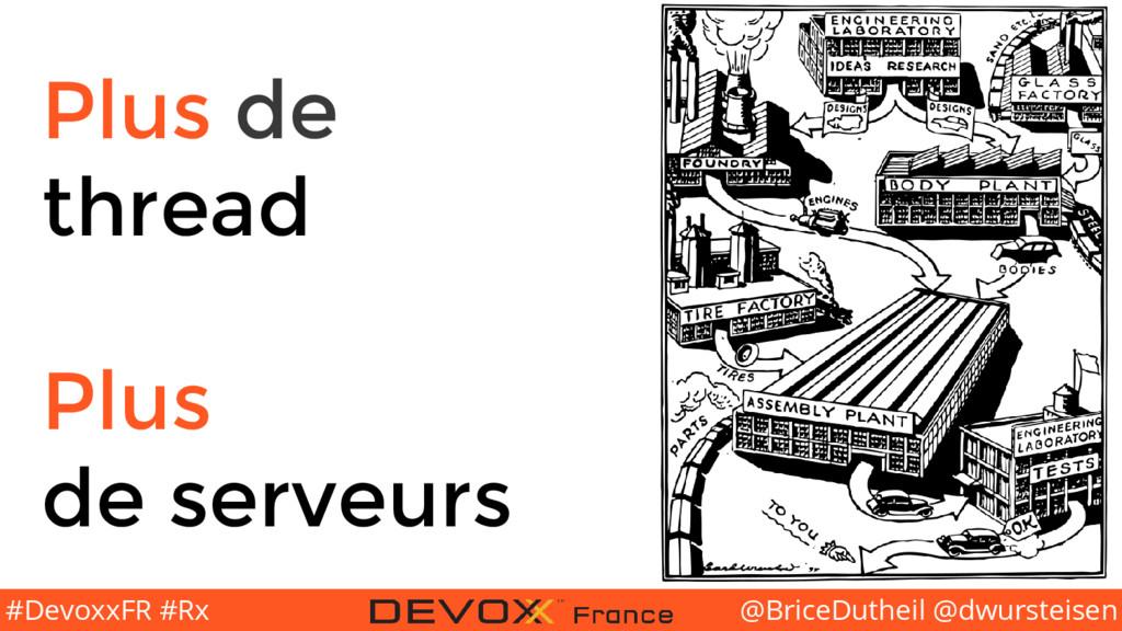 @BriceDutheil @dwursteisen #DevoxxFR #Rx Plus d...