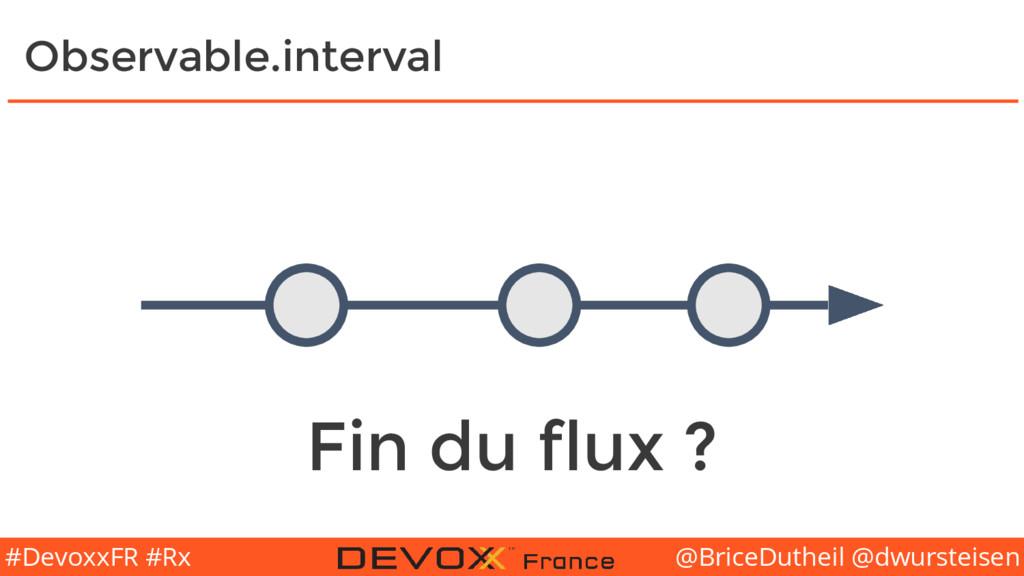 @BriceDutheil @dwursteisen #DevoxxFR #Rx Observ...
