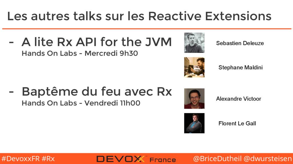 @BriceDutheil @dwursteisen #DevoxxFR #Rx Les au...