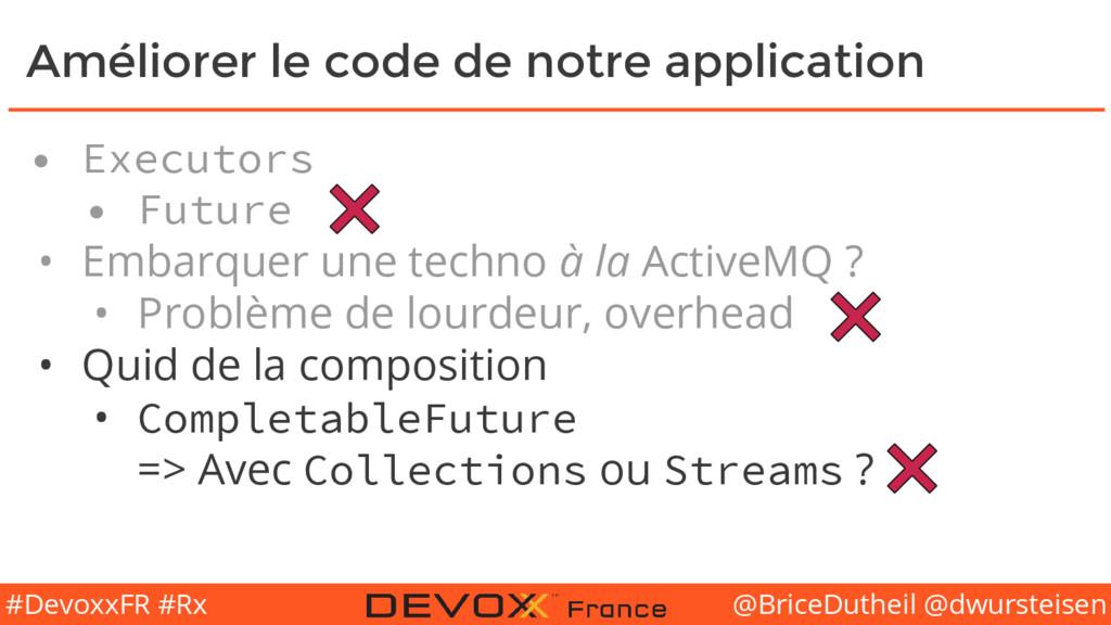 @BriceDutheil @dwursteisen #DevoxxFR #Rx Amélio...