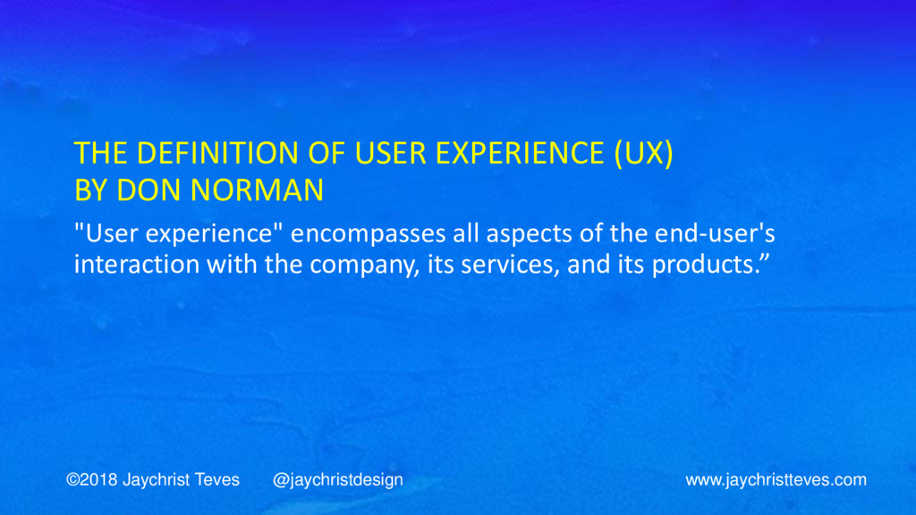 THE DEFINITION OF USER EXPERIENCE (UX) BY DON N...