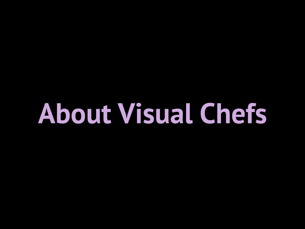About Visual Chefs