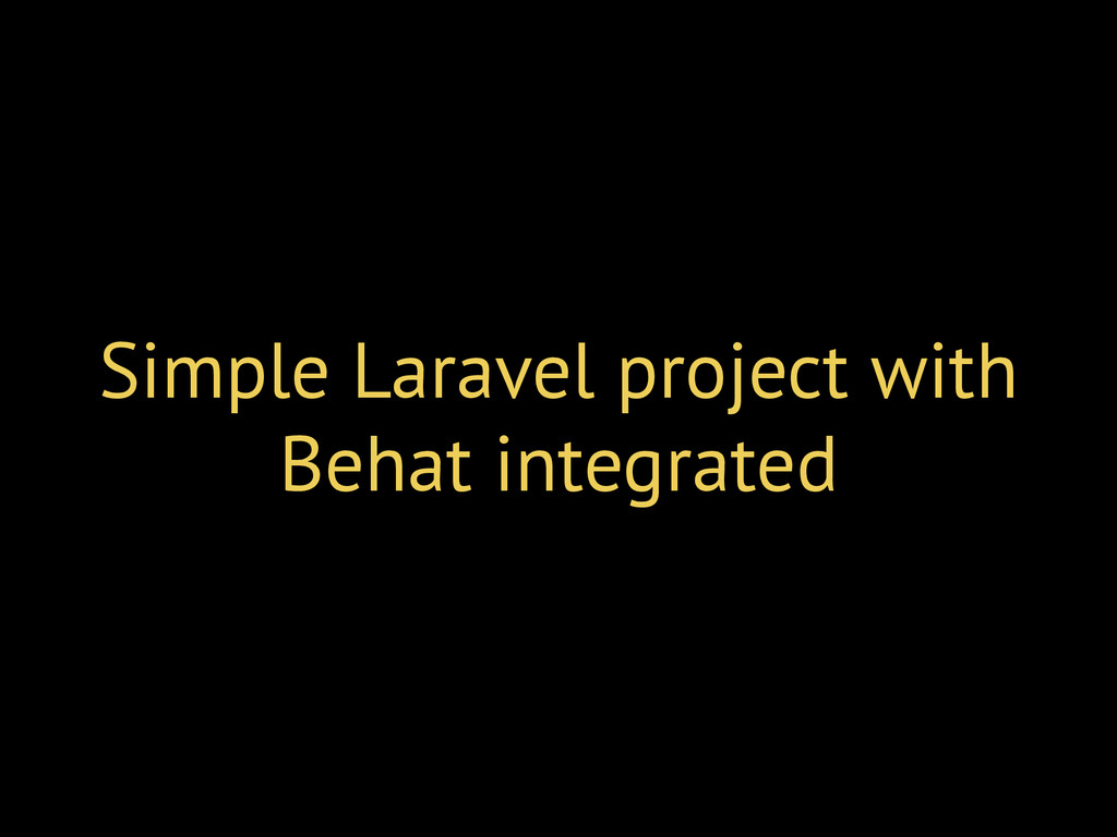Simple Laravel project with Behat integrated