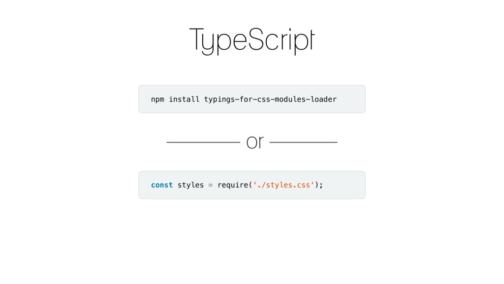 TypeScript const styles = require('./styles.css...
