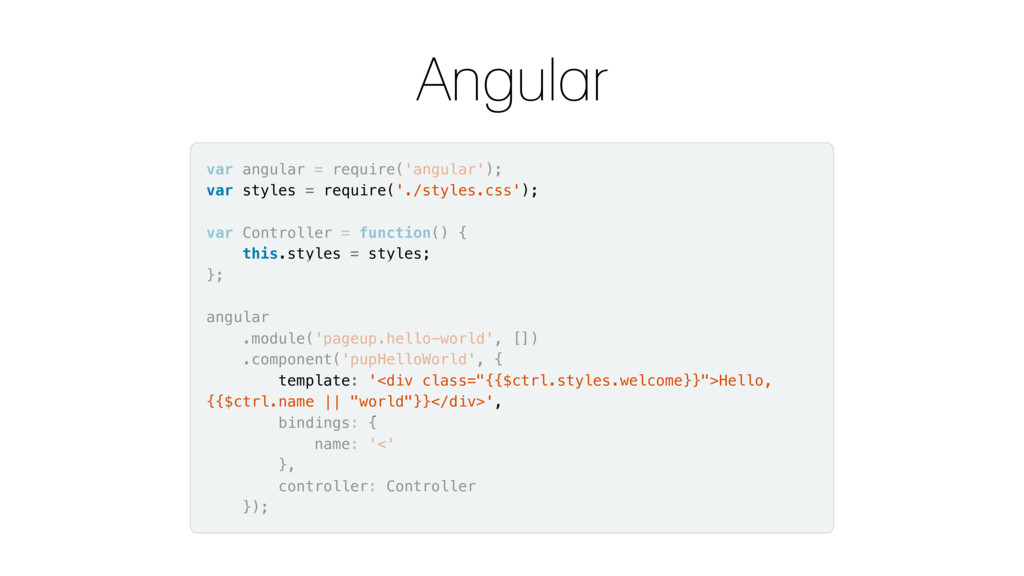 Angular var angular = require('angular'); var s...