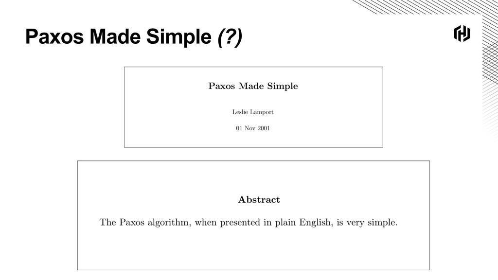 Paxos Made Simple (?)