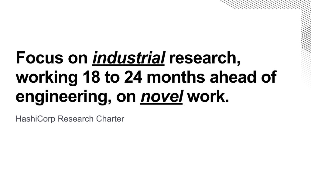 Focus on industrial research, working 18 to 24 ...