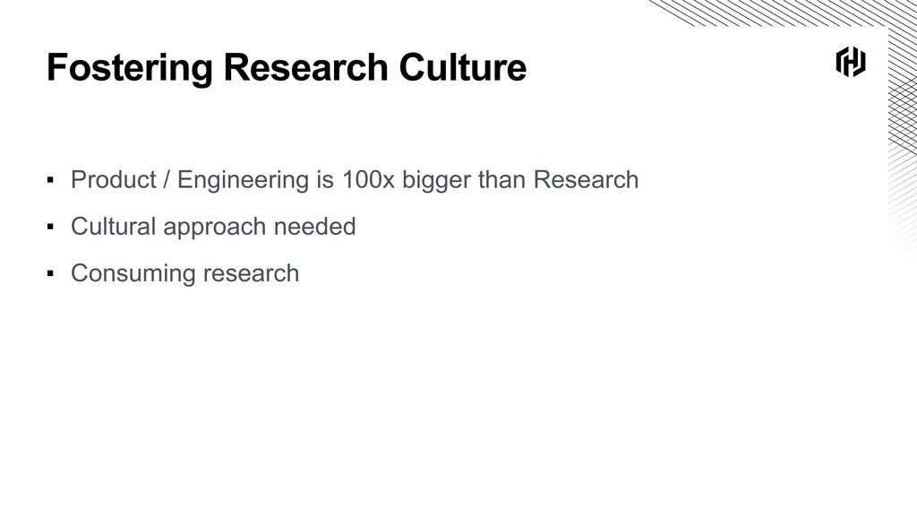 Fostering Research Culture ▪ Product / Engineer...