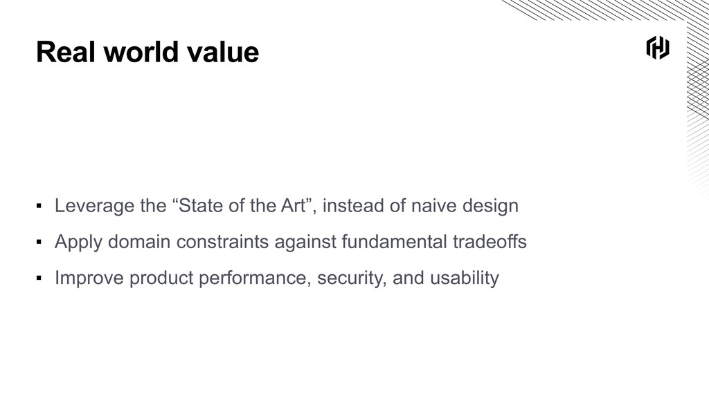 """Real world value ▪ Leverage the """"State of the A..."""
