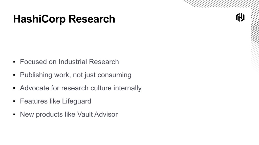 HashiCorp Research ▪ Focused on Industrial Rese...