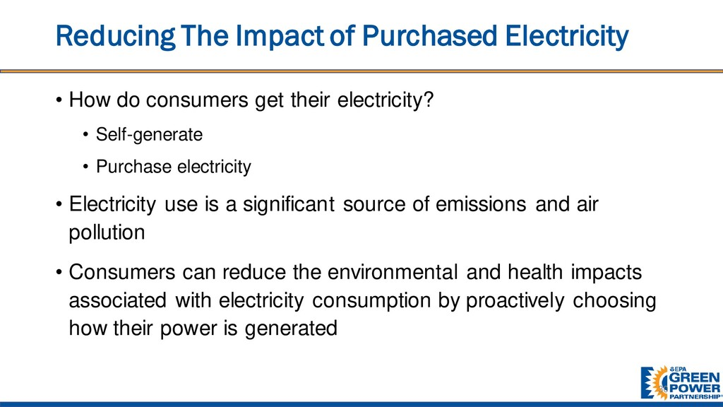 Reducing The Impact of Purchased Electricity • ...