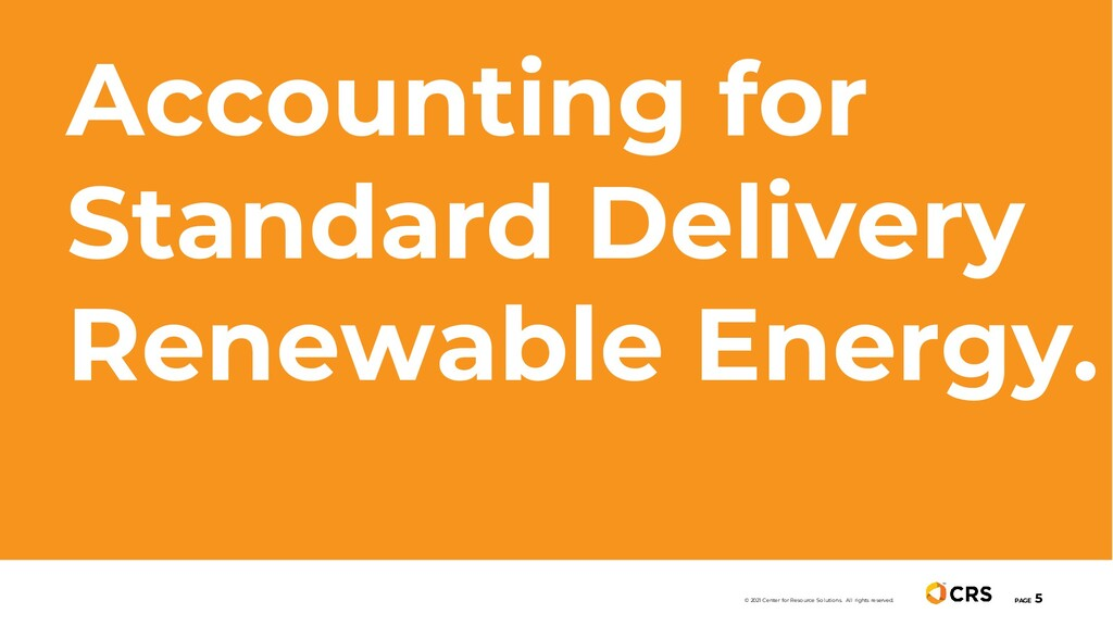 Accounting for Standard Delivery Renewable Ener...