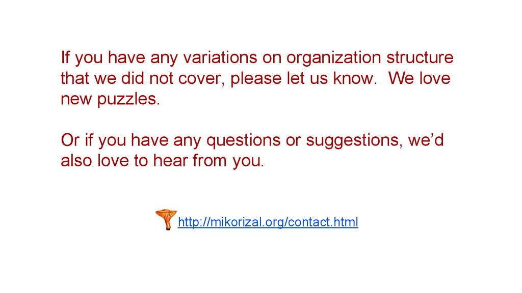 http://mikorizal.org/contact.html If you have a...