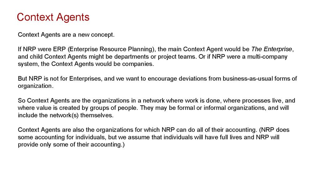 Context Agents Context Agents are a new concept...