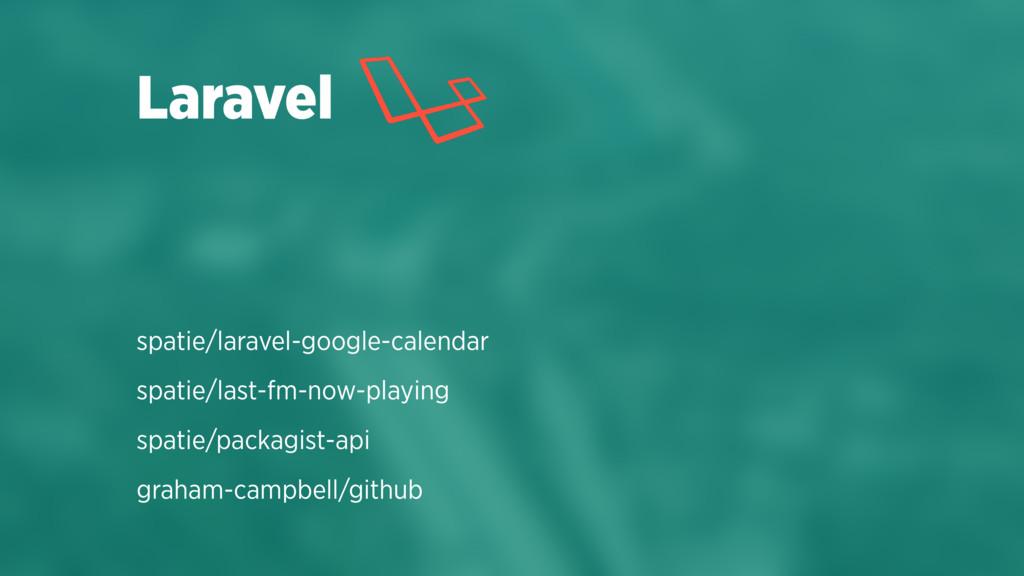 spatie/laravel-google-calendar spatie/last-fm-n...