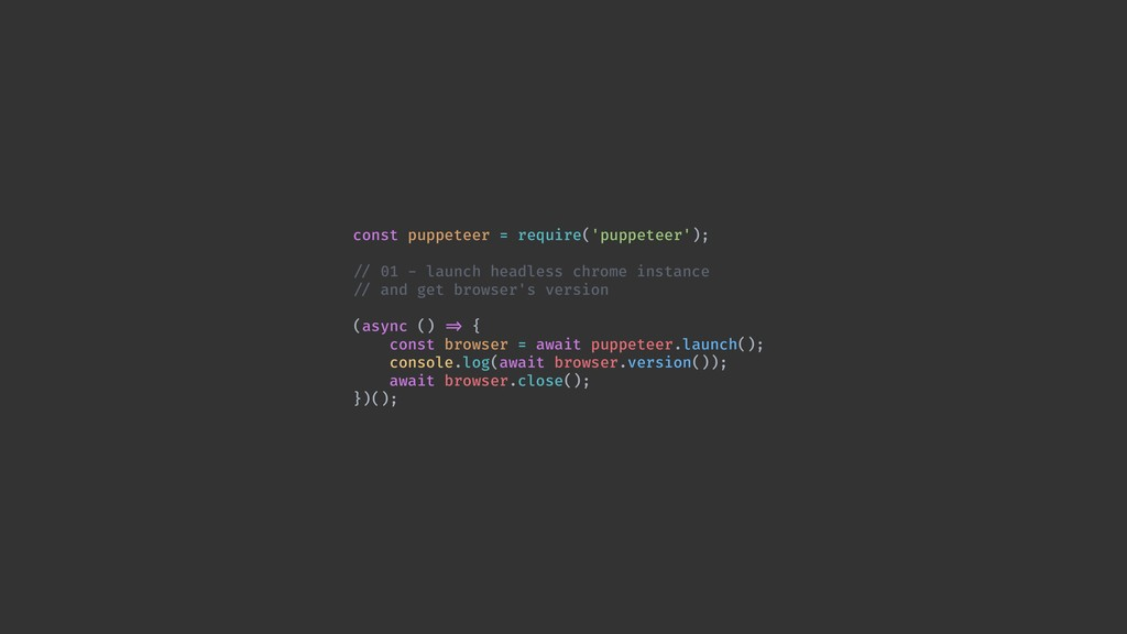 const puppeteer = require('puppeteer'); !// 01 ...